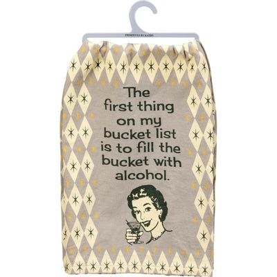 PBK First Thing On My Bucket List Is To Fill it With Alcohol Novelty Dish Towel - Piglet's Closet