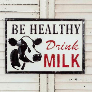 "CTW  ""Be Healthy Drink Milk"" Farmhouse Metal Hanging Sign - Piglet's Closet"