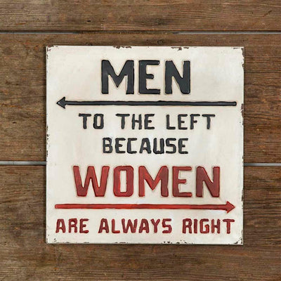 CTW Men to the Left Because Women are Always Right Metal Rustic Bar Sign - Piglet's Closet