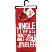 PBK Jingle All The Way No One Likes a Half Ass Jingler Cookie Cutter Dish Towel