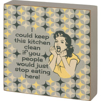 PBK Keep Kitchen Clean Stop Eating Here Retro Yellow Wood Block Sign - Piglet's Closet
