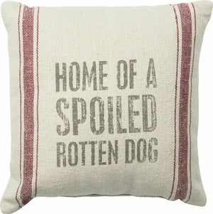 "Primitives by Kathy Home of A Spoiled Rotten Dog 10"" Pillow"