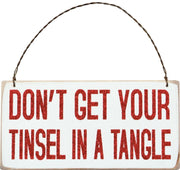 PBK Don't Get Your Tinsel in A Tangle Hanging Wood Christmas Ornament