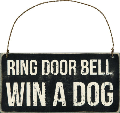 PBK Ring Doorbell Win A Dog Black Wood Wire Ornament Sign