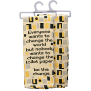 PBK Retro Everyone Wants To Be The Change Toilet Paper Bathroom Hand Towel