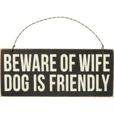 PBK Beware of Wife, Dog is Friendly Black Wood Sign Ornament