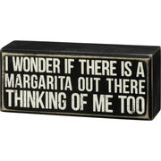 PBK I Wonder If There is A Margarita Thinking of Me Too Wood Box Sign - Piglet's Closet