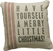 PBK Have Yourself A Merry Little Christmas Primitive Christmas Pillow - Piglet's Closet