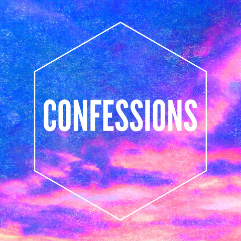 Join A Tribe: CONFESSIONS
