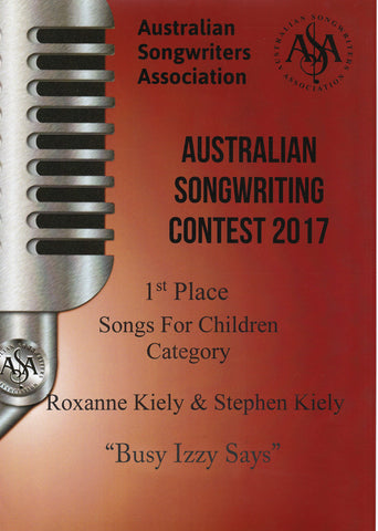 "ASA 2017 Songs for Children 1st Place ""Busy Izzy Says"" by Roxanne Kiely and Stephen Kiely"