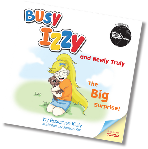 Book 2: Busy Izzy and Newly Truly - The Big Surprise!