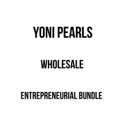 Yoni Pearls Entrepreneur Bundle Deal