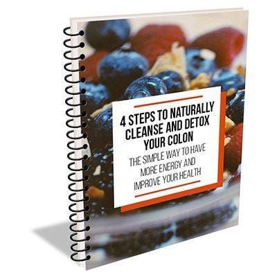 How To Get Best Results With 4-Steps To Naturally Cleanse And Detox Your Colon