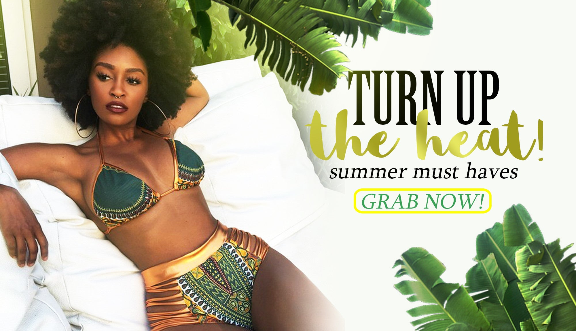Turn up - New Summer Arrivals