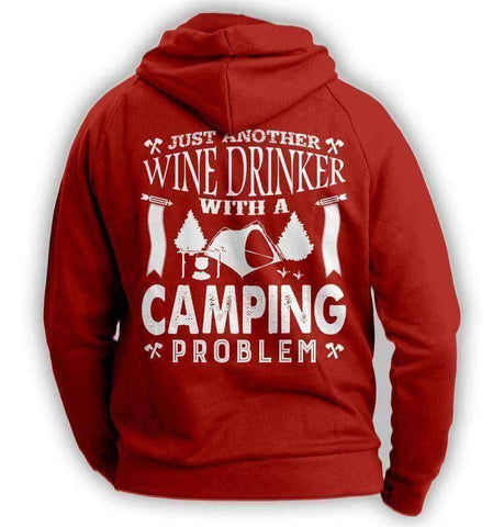 Image of Wine Drinker Camping Problem Hoodie