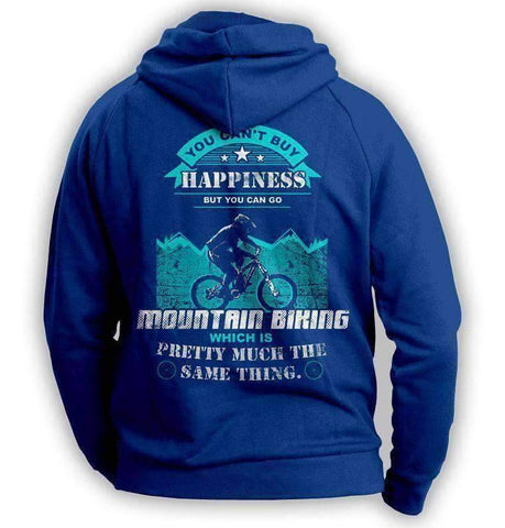 Image of You Can't Buy Happiness But You Can Go Mountain Biking Hoodie