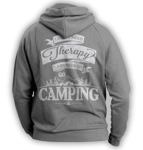 """I Don't Need Therapy, I Just Need To Go Camping"" Hoodie - OutdoorsAdventurer"