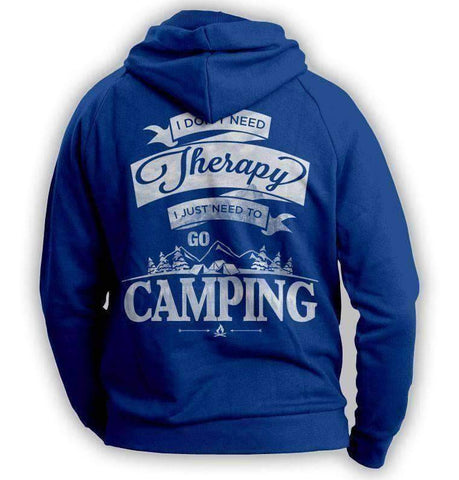 "Image of ""I Don't Need Therapy, I Just Need To Go Camping"" Hoodie"