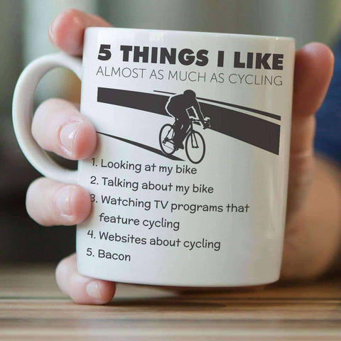 "Image of ""Five Things I Like Almost As Much As Cycling"" Mug - OutdoorsAdventurer"