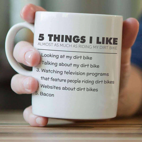 Image of 5 Things I Like Almost As Much As Riding My Dirt Bike Mug - OutdoorsAdventurer