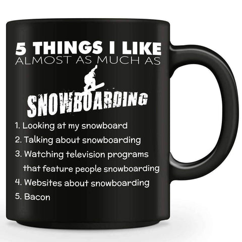 Image of Five Things I Like Almost As Much As Snowboarding Mug - OutdoorsAdventurer