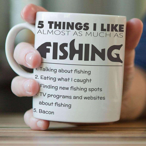 5 Things I Like Almost As Much As Fishing Mug