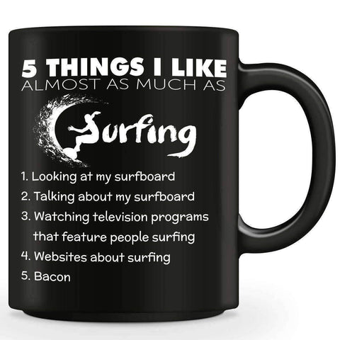 "Image of ""Five Things I Like Almost As Much As Surfing"" Mug"