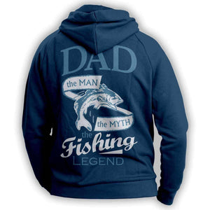 """Dad, The Man, The Myth, The Fishing Legend"" Hoodie - OutdoorsAdventurer"