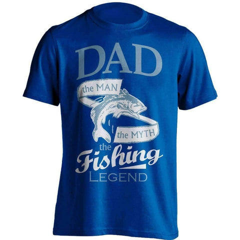 """Dad, The Man, The Myth, The Fishing Legend"" T-Shirt"