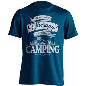 """I Don't Need Therapy, I Just Need To Go Camping"" T-Shirt - OutdoorsAdventurer"