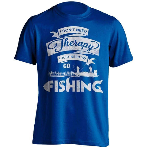 "Image of ""I Don't Need Therapy, I Just Need To Go Fishing"" T-Shirt"