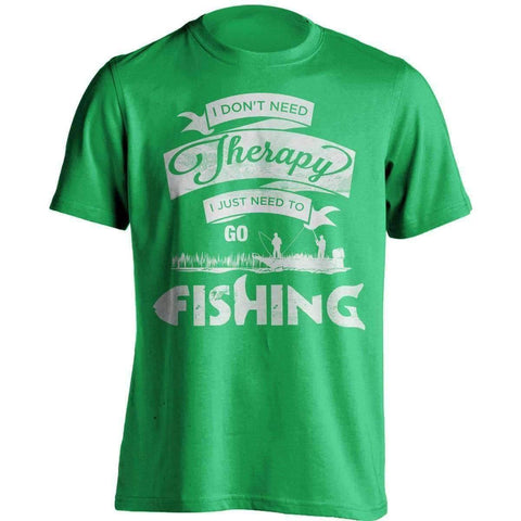 "Image of ""I Don't Need Therapy, I Just Need To Go Fishing"" T-Shirt - OutdoorsAdventurer"