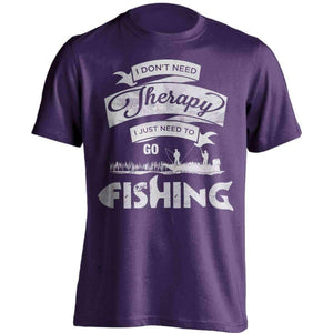"""I Don't Need Therapy, I Just Need To Go Fishing"" T-Shirt - OutdoorsAdventurer"