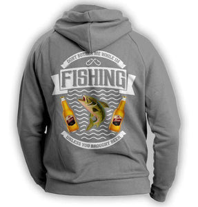 """Don't Bother Me While I'm Fishing..."" Fishing Hoodie - OutdoorsAdventurer"