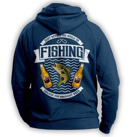 "Image of ""Don't Bother Me While I'm Fishing..."" Fishing Hoodie"