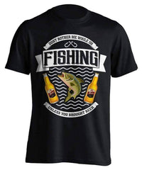 """Don't Bother Me While I'm Fishing..."" Fishing T-Shirt"
