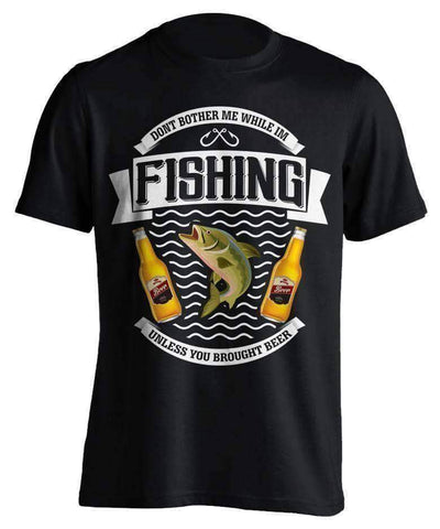 "Image of ""Don't Bother Me While I'm Fishing..."" Fishing T-Shirt - OutdoorsAdventurer"