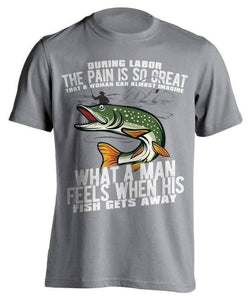 """What A Man Feels When His Fish Gets Away"" Fishing T-Shirt - OutdoorsAdventurer"