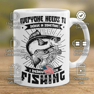 """Everyone Needs To Believe In Something..."" Fishing Mug - OutdoorsAdventurer"