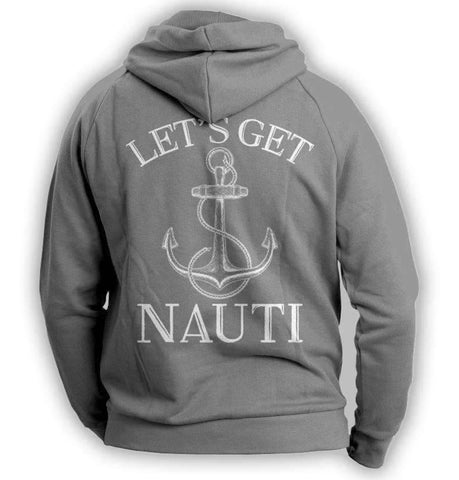 "Image of ""Let's Get Nauti"" Sailing Hoodie - OutdoorsAdventurer"