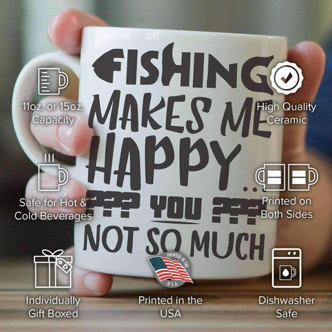 "Image of ""Fishing Makes Me Happy, You Not So Much"" Fishing Mug - OutdoorsAdventurer"