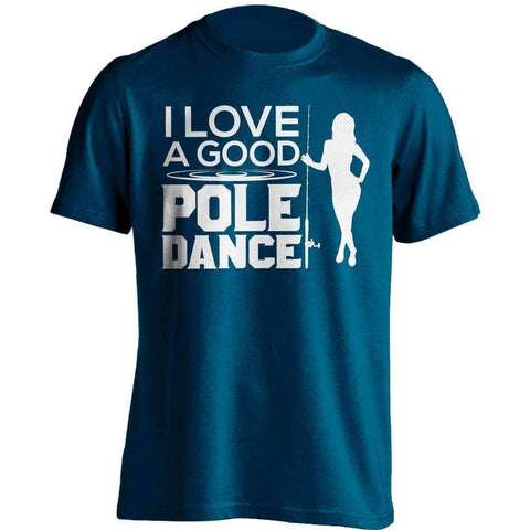 "Image of ""I Love A Good Pole Dance"" Fishing T-Shirt - OutdoorsAdventurer"