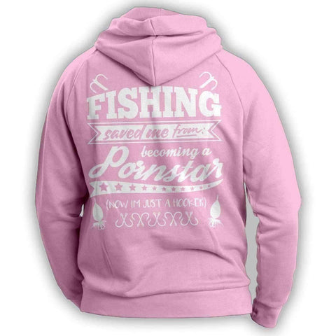 "Image of ""Fishing Saved Me From Becoming A Pornstar..."" Hoodie"