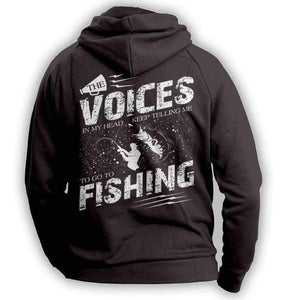 """The Voices In My Head Keep Telling Me To Go Fishing"" Hoodie - OutdoorsAdventurer"