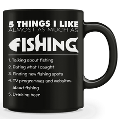 5 Things I Like Almost As Much As Fishing Mug (Beer)