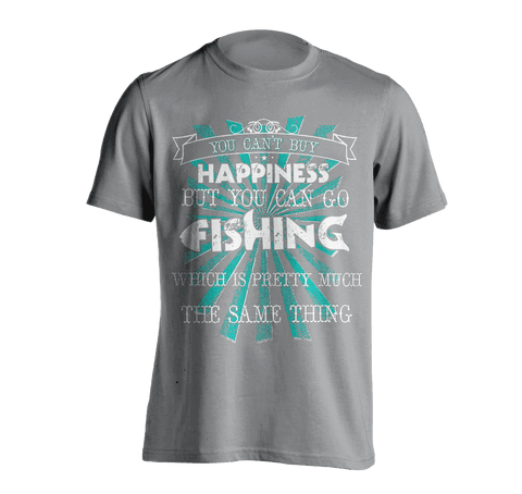 Image of You Can't Buy Happiness, But You Can Go Fishing T-Shirt GREY