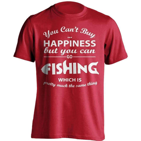 You Can't Buy Happiness Fishing T-Shirt