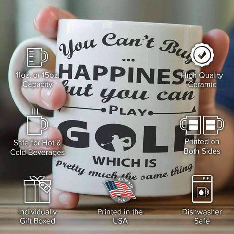 "Image of ""You Can't Buy Happiness But You Can Play Golf"" Mug - OutdoorsAdventurer"