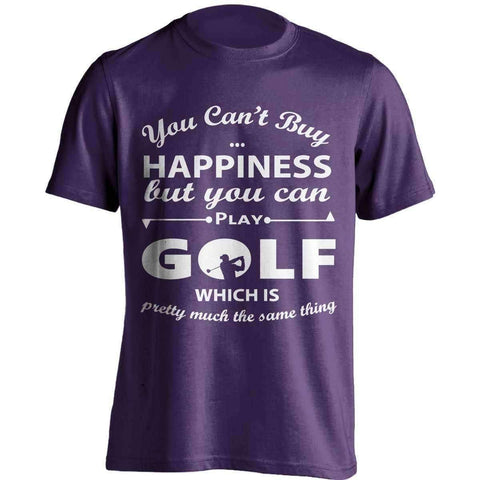 You Can't Buy Happiness Golf T-Shirt