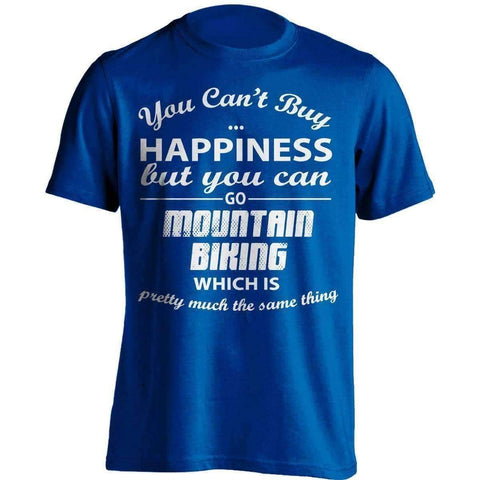 Image of You Can't Buy Happiness Mountain Biking T-Shirt